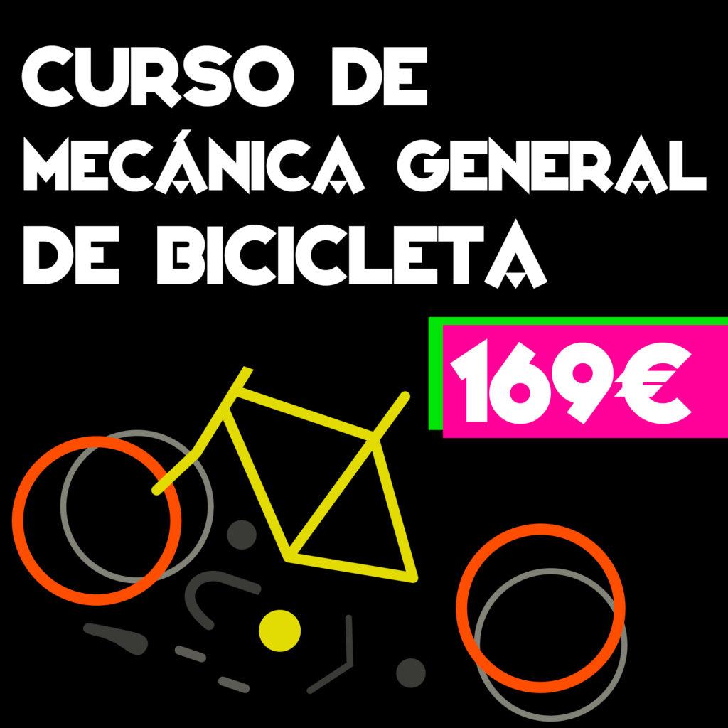CURSO DE MECÁNICA GENERAL DE BICICLETA